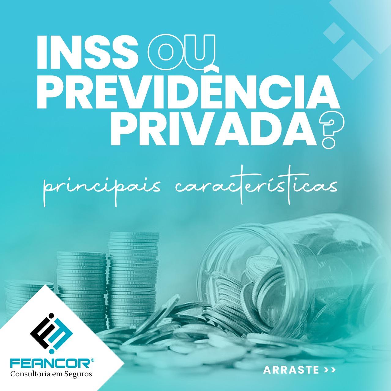 Previdência privada ou INSS: quais são as principais características